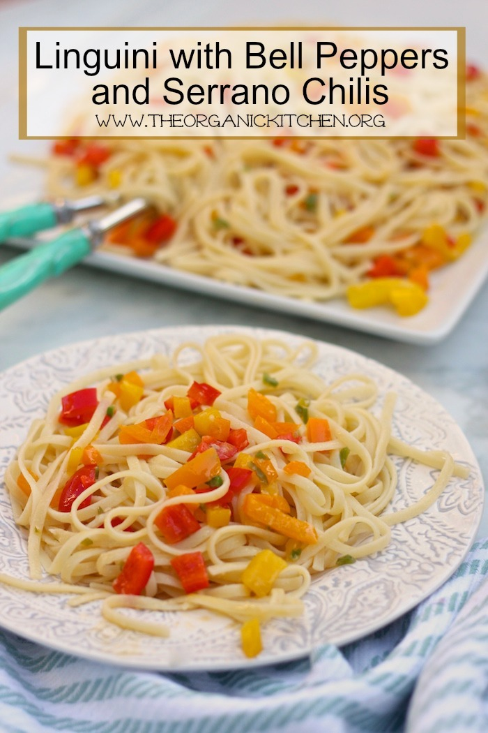 Linguini with Sweet Bell Peppers and Serrano Chili
