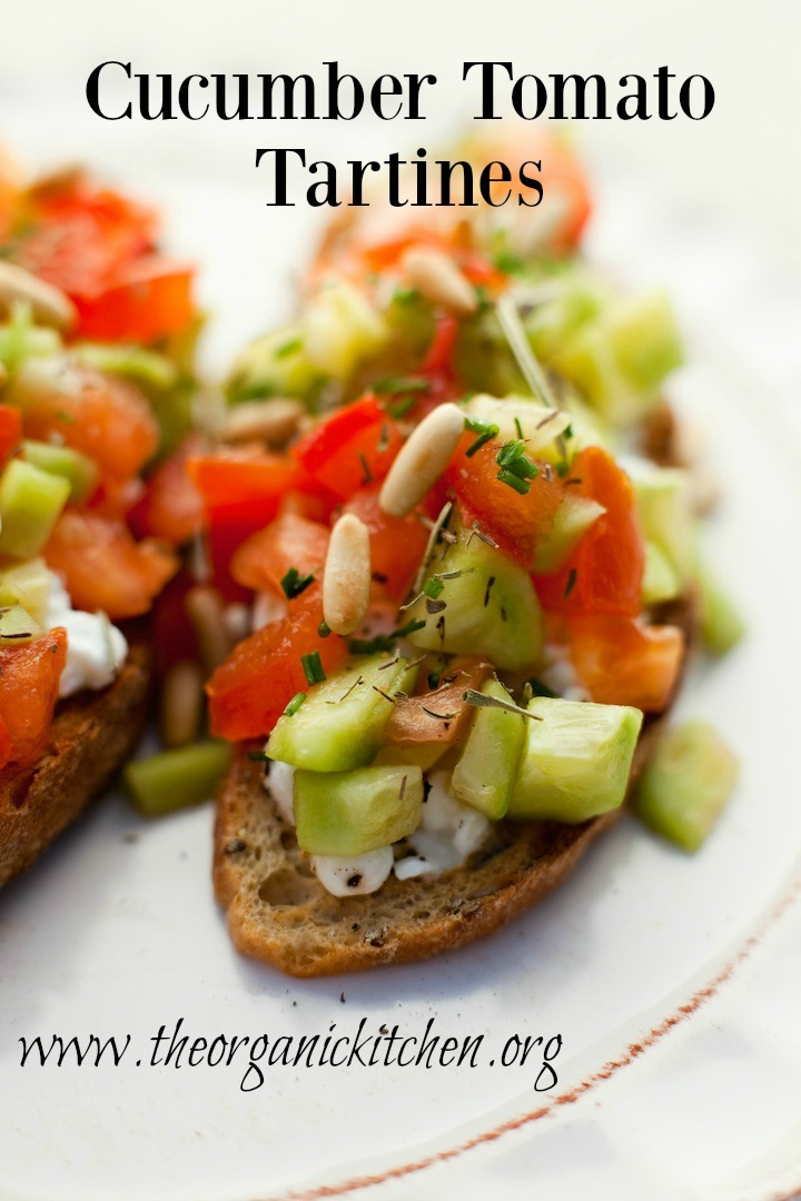 Cucumber Tomato Tartines ~ The Perfect Appetizer or Lunch