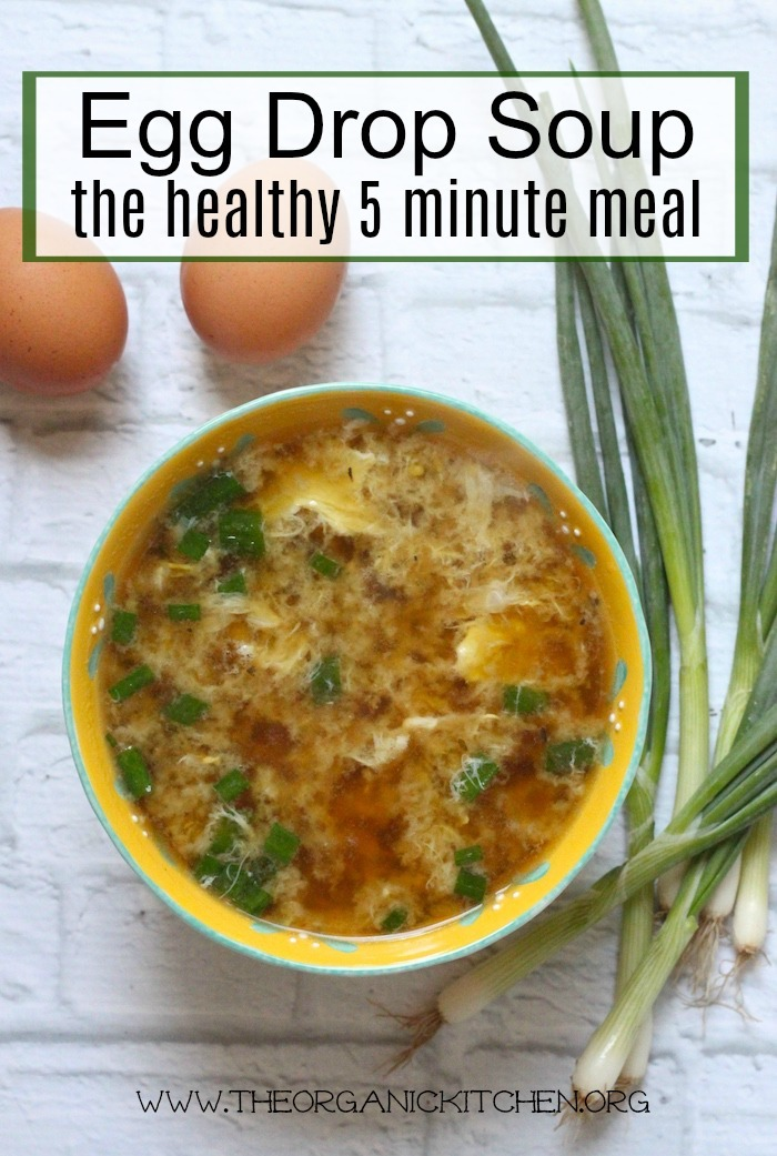 Egg Drop Soup ~ The Healthy Five Minute Meal ~ Paleo/Whole 30