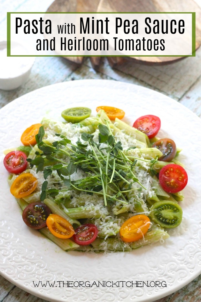 Pasta with Mint Pea Sauce and Heirloom Tomatoes ~ My Favorite Restaurants Series Part 3