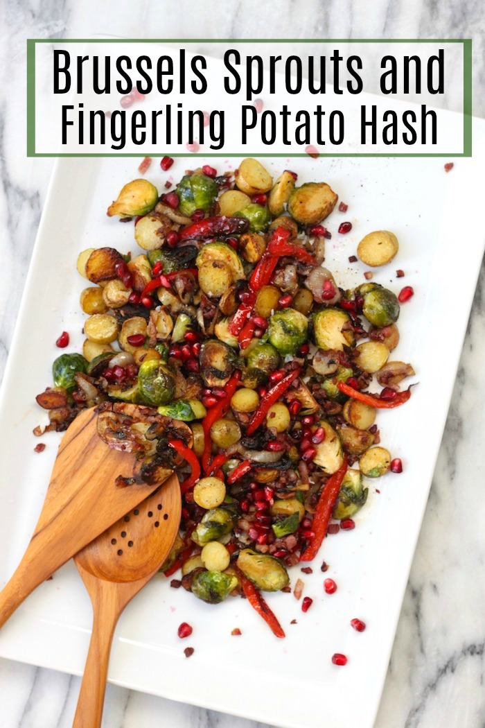 Brussels Sprouts and Fingerling Potato Hash ~ Simple or dressed up for the Holidays! Gluten free/Whole 30