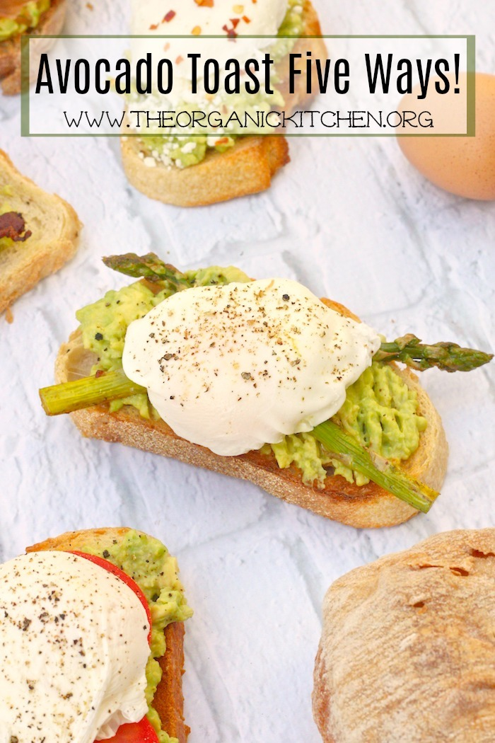 Avocado Toast Five Ways and How to Make Perfectly Poached Eggs on white brick surface
