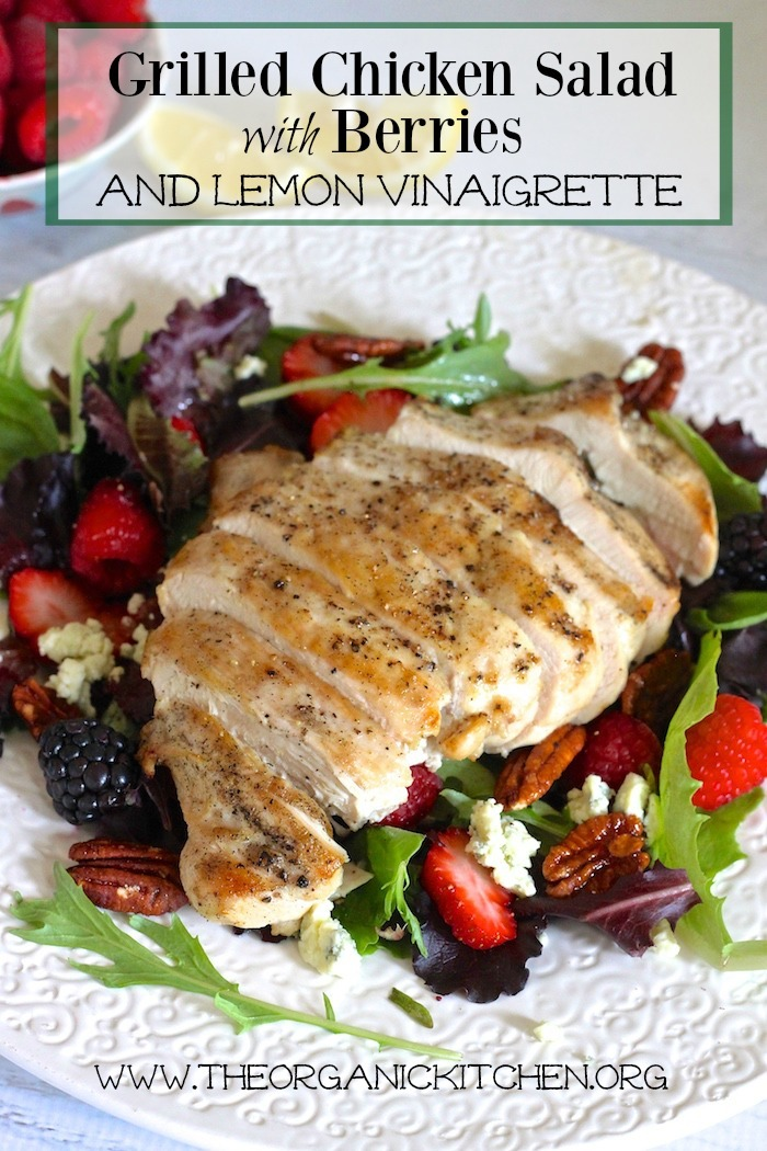 grilled chicken salad with berries and honey lemon dressing the