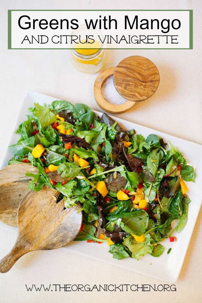 Greens with Mango and Citrus Vinaigrette