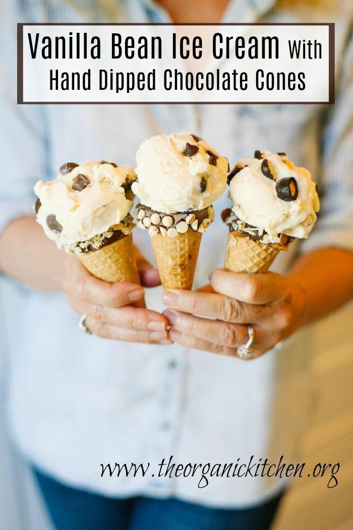 Vanilla Bean Ice Cream with Hand Dipped Chocolate Cones