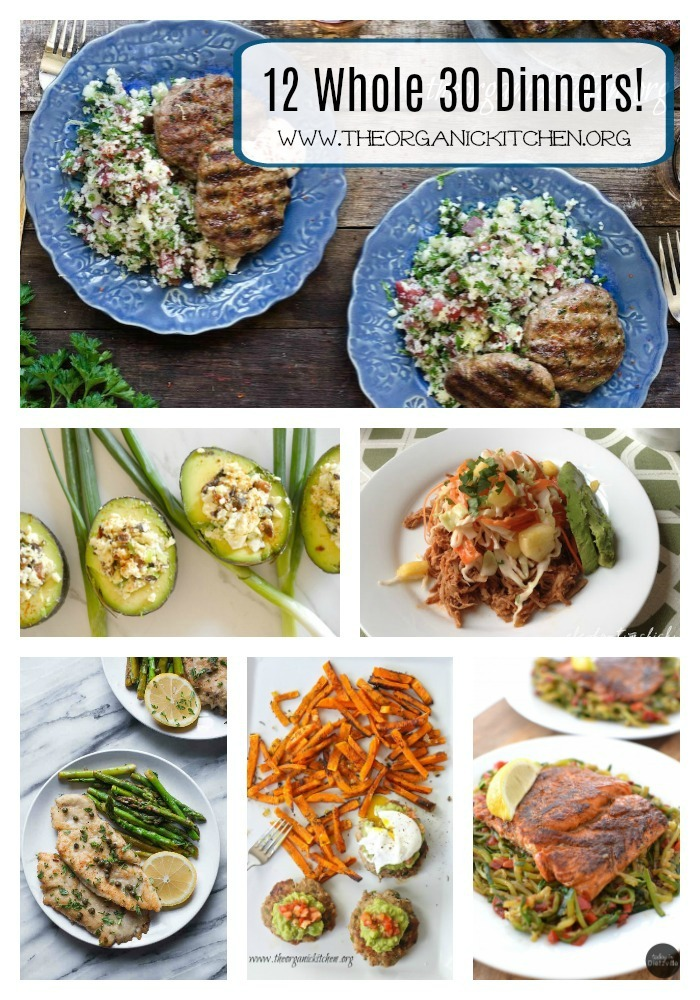 12 delicious healthy whole 30 dinner recipes the organic 12 delicious healthy whole 30 dinner recipes forumfinder Gallery