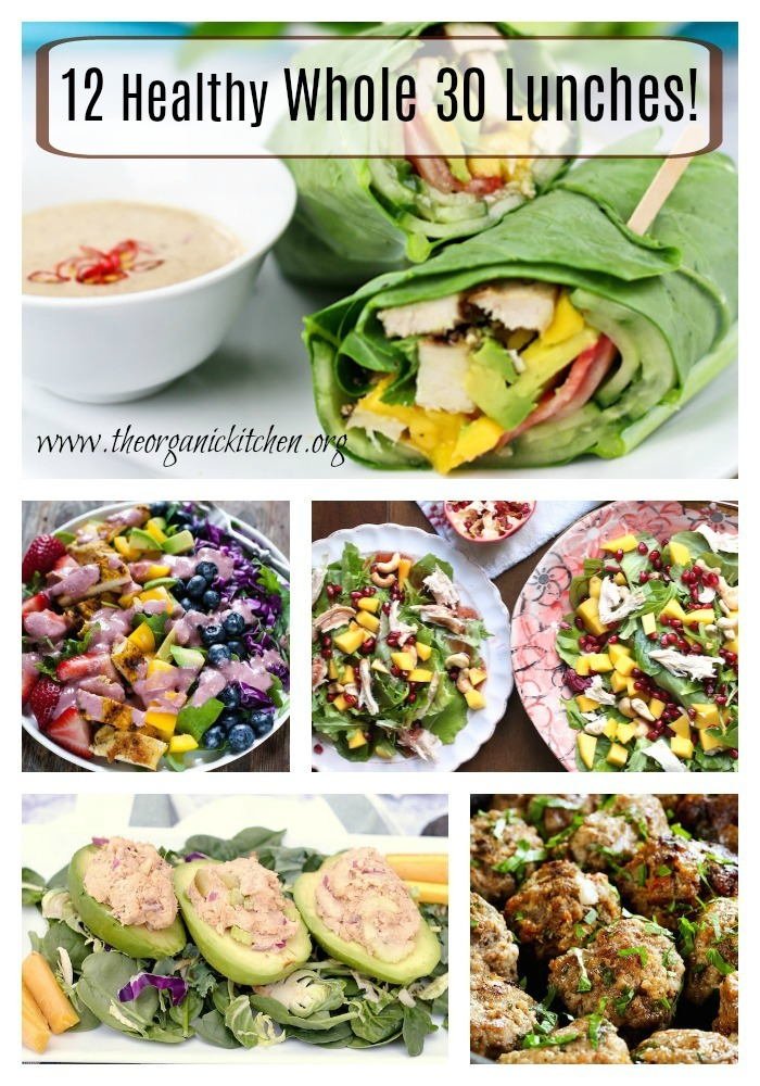 12 healthy delicious whole 30 lunch recipes the organic 12 healthy whole 30 lunch recipes forumfinder Choice Image