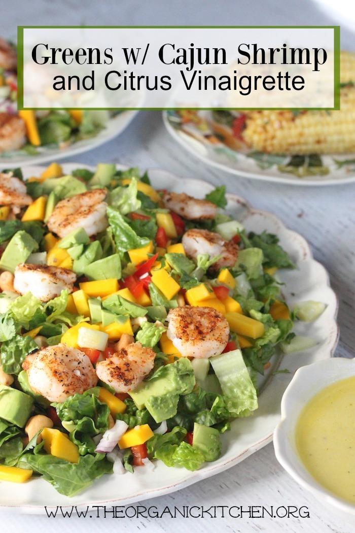 Greens with Grilled Shrimp and Citrus Vinaigrette!