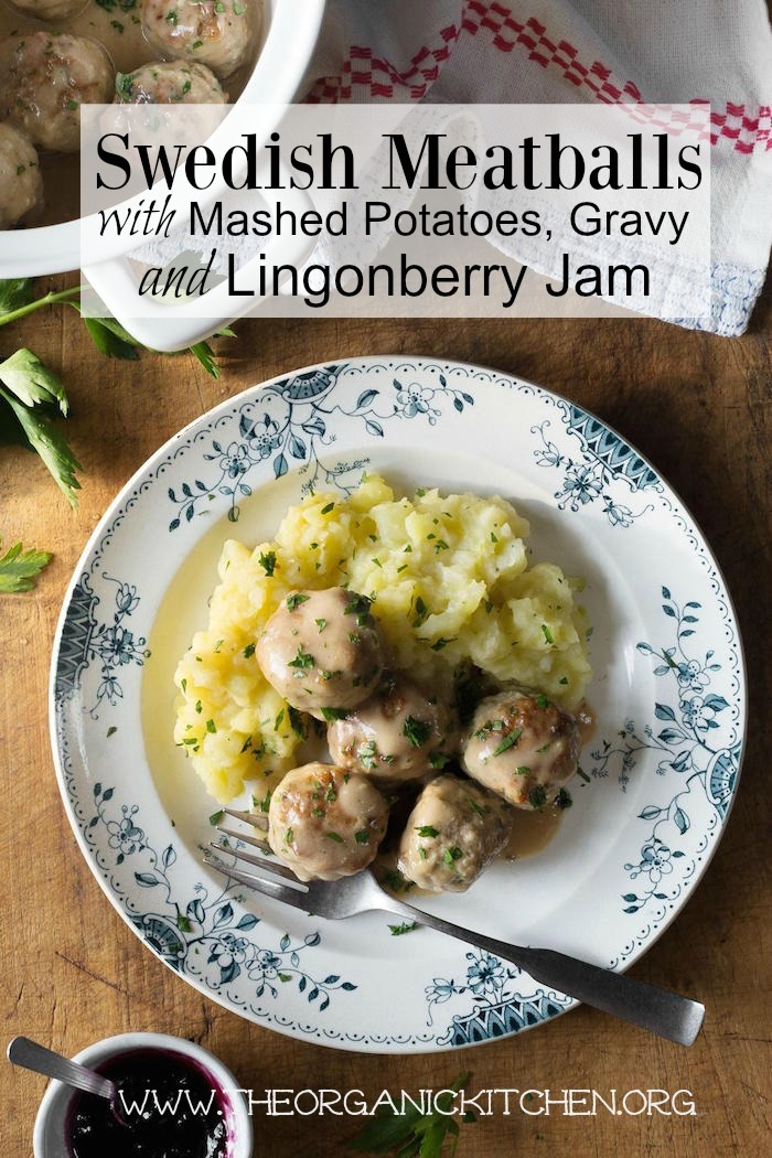 Swedish Meatballs with Lingonberry Jam and Mashed Potatoes