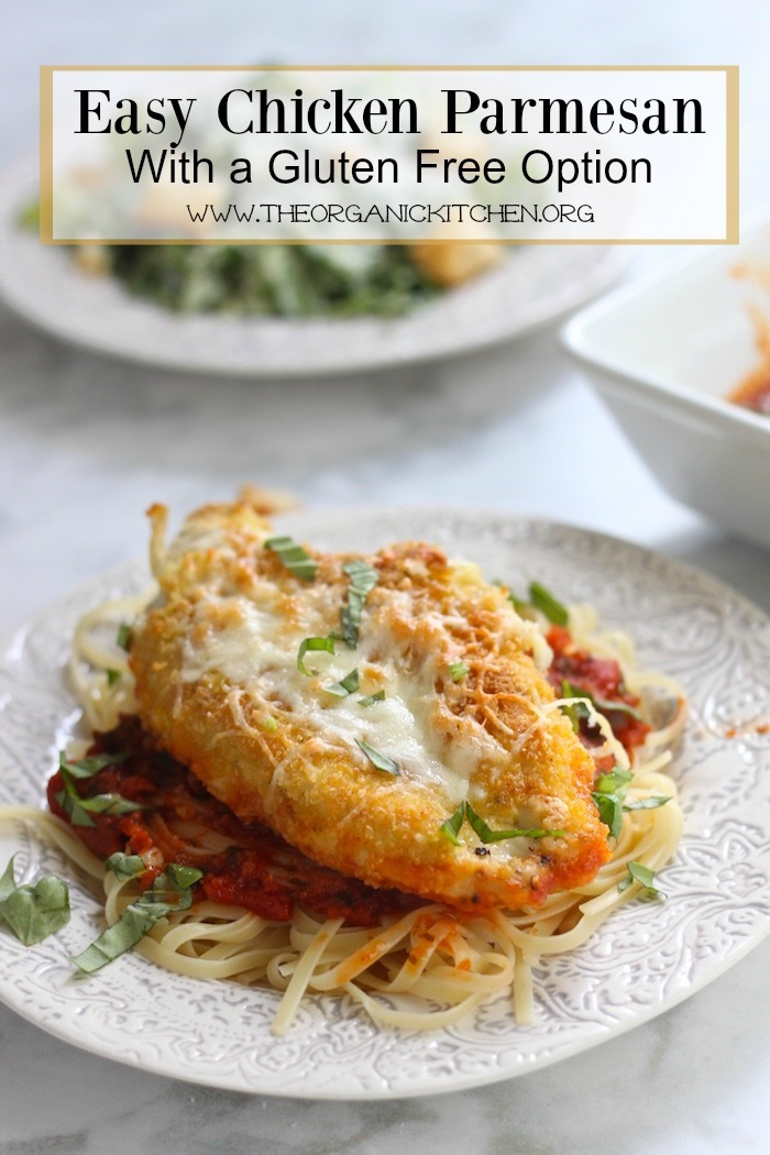 Easy Chicken Parmesan with Gluten Free Option!