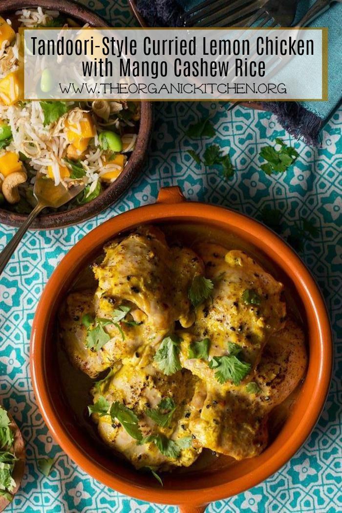 Gluten Free Tandoori-Style Curried Lemon Chicken with Mango Cashew Rice