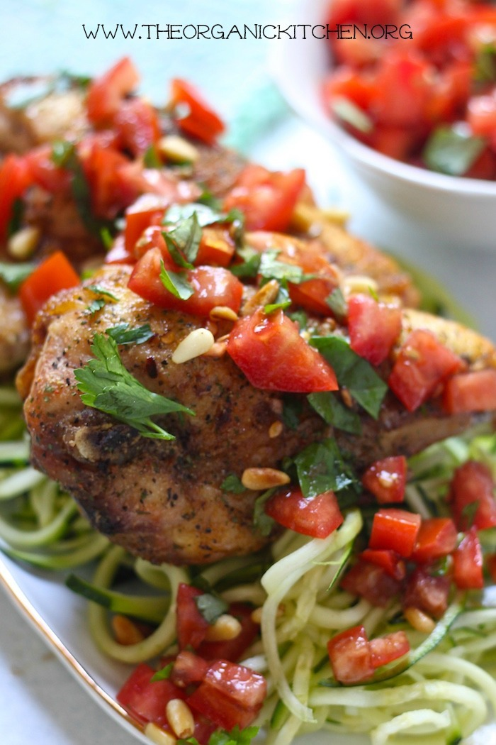 Chicken Bruschetta and Zoodles - Whole 30/Paleo #paleo #whole30 #chicken #bruschetta #zoodles