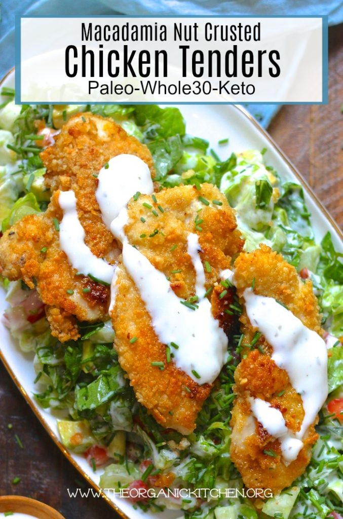 Macadamia Nut Crusted Chicken Tenders (Paleo-Whole30-Keto)  #keto #paleo #whole #chickennuggets #chickentenders